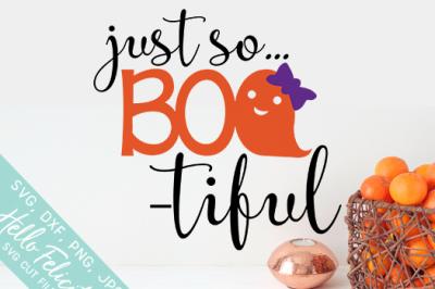 Just So Boo-tiful Halloween SVG Cutting Files