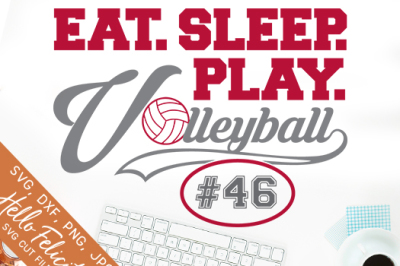Eat Sleep Play Volleyball SVG Cutting Files