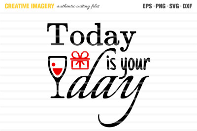 A 'Today is Your Day' cut file