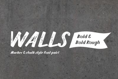 Walls Bold & Walls Rough Bold