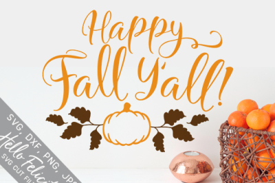Happy Fall Y'all SVG Cutting Files
