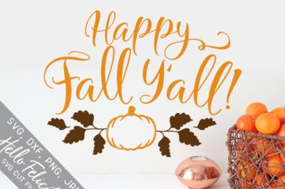 Happy Fall Y'all SVG Cutting Files