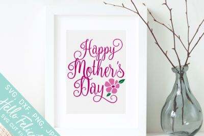 Happy Mother's Day SVG Cutting Files