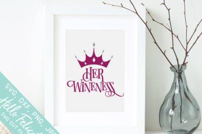 Her Wineness SVG Cutting Files