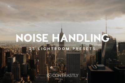 Noise Handling Lightroom Presets