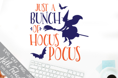 Halloween Just A Bunch Of Hocus Pocus SVG Cutting Files