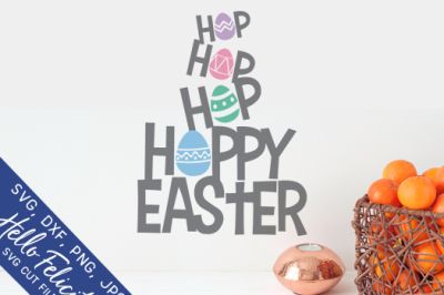 Hop Hop Hoppy Easter SVG Cutting Files