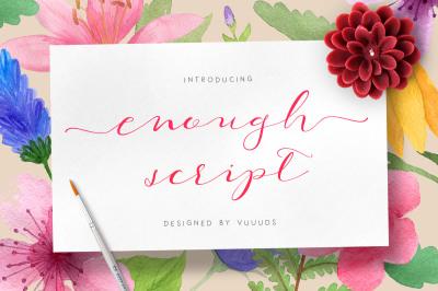 Enough Script