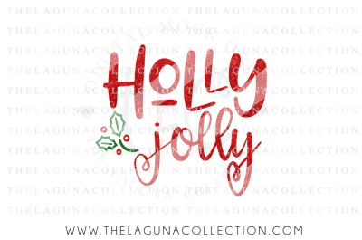 Holly Jolly SVG, Christmas SVG, Mistletoe