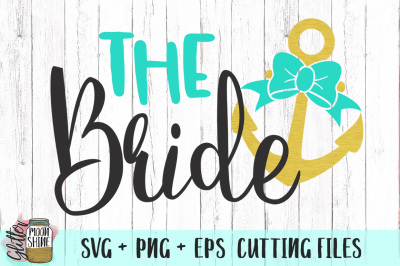 The Bride Nautical SVG PNG EPS Cutting Files
