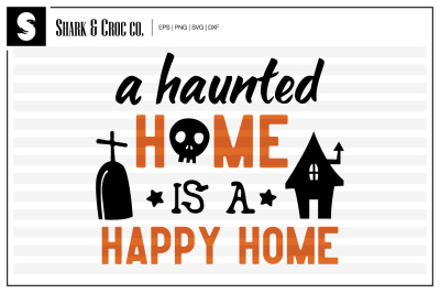 'A Haunted Home Is A Happy Home' cut file