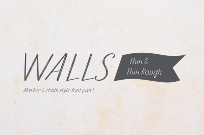 Walls Thin & Walls Rough Thin