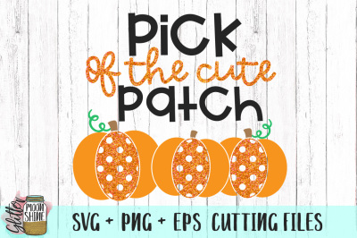 Pick Of The Cute Patch SVG PNG EPS Cutting Files