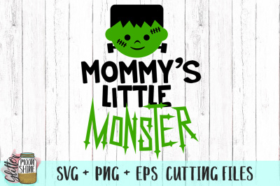 Mommy's Little Monster SVG PNG EPS Cutting Files