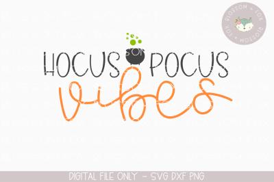 Hocus Pocus Vibes, Halloween SVG, Hocus Pocus