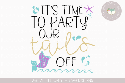 Time to Party Our Tails Off, Wedding SVG, Bride SVG, Bachelorette SVG