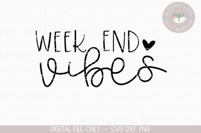 Weekend Vibes, Mom Life, Weekend