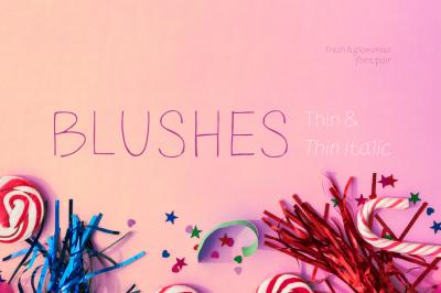 Blushes — Thin & Thin Italic