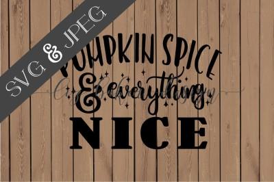 Pumpkin Spice Cut File SVG JPEG