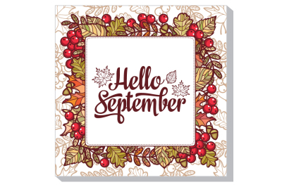 Hello September. Retail message. Fall. Autumn frame.