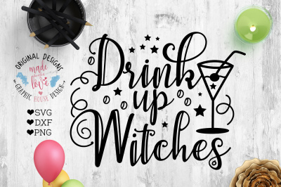 Drink Up WItches Cut File (SVG, DXF, PNG)