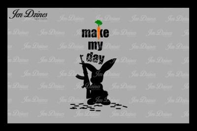 Make My Day Bunny SVG DXF EPS PNG