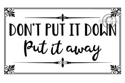 Put It Away Svg, Dxf, Eps File