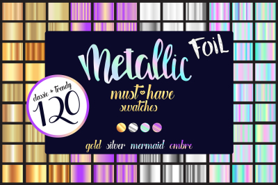 120 Metallic foil must-have swatches