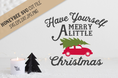 Have Yourself A Merry Little Christmas cut file and Printable