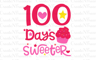 100 days Sweeter SVG, DXF, PNG. Cutting file for Silhouette Cameo and Cricut.