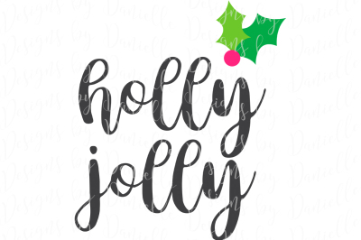 Holly Jolly SVG Cutting File