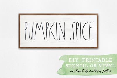 Pumpkin Spice - Farmhouse Decor - SVG Cut Files