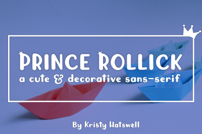 Prince Rollick *Limited time pricing