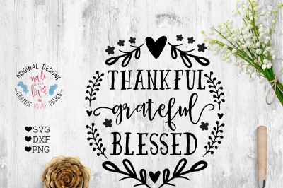 Thankful Grateful Blessed Cut File in SVG, DXF, PNG