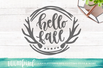 Hello Fall / SVG PNG DXF