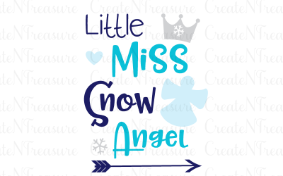 Christmas svg, Little Miss Snow Angel svg. Cutting file for Silhouette or Cricut. Girls Santa Christmas saying SVG, PNG, DXF