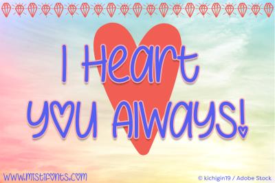 I Heart You Always
