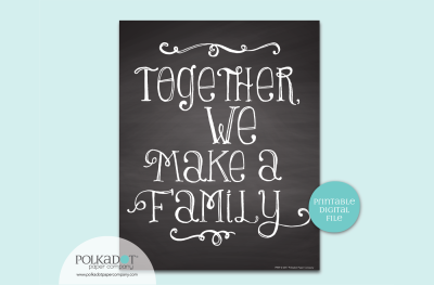 Together We Make A Family - Chalkboard Style Framable Print