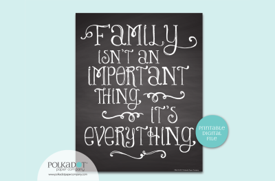 Family is Everything - Chalkboard Style Framable Print