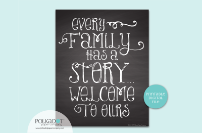 Every Family has a Story - Chalkboard Style Framable Print