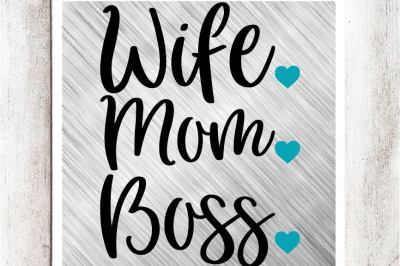 Wife. Mom. Boss. SVG/DXF/EPS File