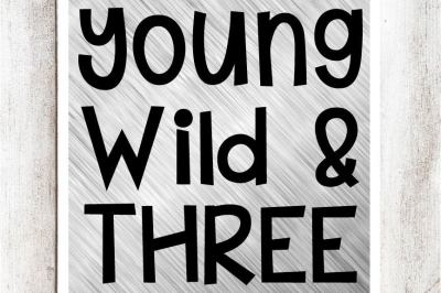 Young Wild & Three SVG/DXF/EPS file