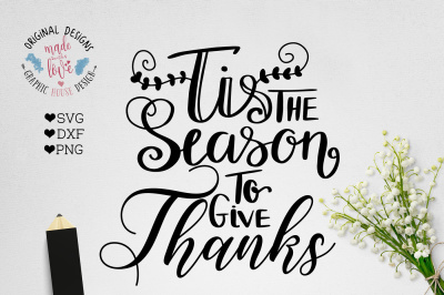 Tis the Season To Give Thanks Cut File in SVG DXF PNG