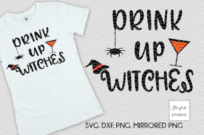 Drink UP Witches SVG, Halloween SVG, Fall SVG,