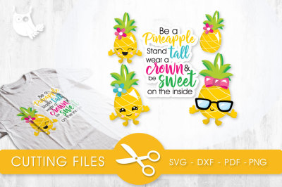 Be A Pineapple  SVG, PNG, EPS, DXF, cut file