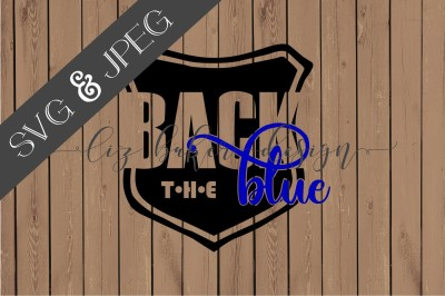 Back The Blue Cut File SVG JPEG