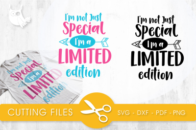 I'm a limited edition SVG, PNG, EPS, DXF, cut file