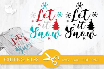Let it snow SVG, PNG, EPS, DXF, cut file