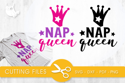 Nap queen SVG, PNG, EPS, DXF, cut file