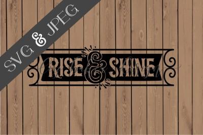 Rise & Shine Cut File SVG JPEG